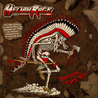 MELIAH RAGE- Before The Kill