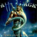 ATTACK- Seven Years In The Past
