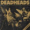 DEADHEADS- Loaded
