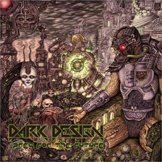 DARK DESIGN- Prey For The Future