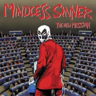 MINDLESS SINNER- The New Messiah