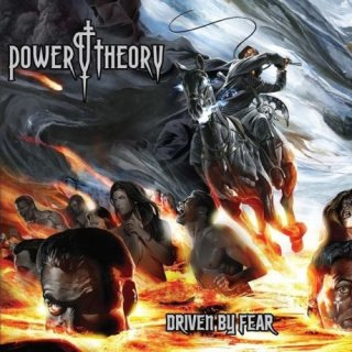 POWER THEORY- Driven By Fear