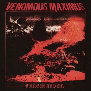 VENOMOUS MAXIMUS- Firewalker