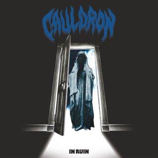 CAULDRON- In Ruin