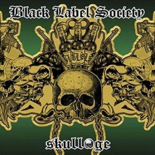 BLACK LABEL SOCIETY- Skullage