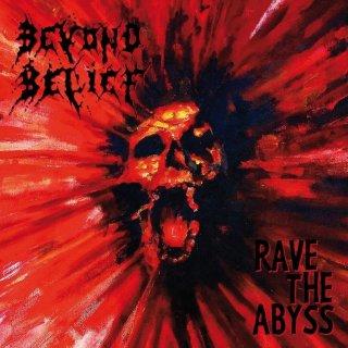 BEYOND BELIEF- Rave The Abyss LIM. BLACK VIYNL