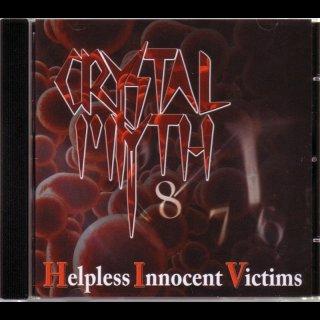 CRYSTAL MYTH- Helpless Innocent Victims LIM.+NUMB. 500 CD