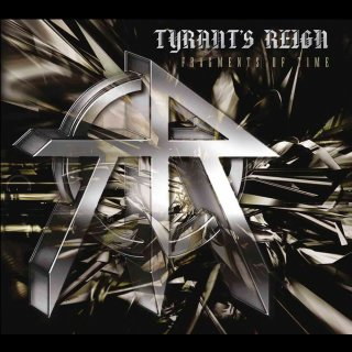 TYRANT´S REIGN- Fragments Of Time LIM. DIGI