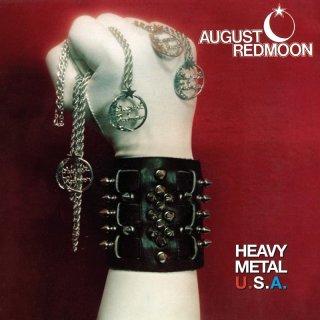 AUGUST REDMOON- Heavy Metal USA (Fools Are Never Alone+Bonus)
