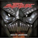 SWITCHBLADE- Heavy Weapons