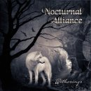NOCTURNAL ALLIANCE- Witherings LIM. 2CD SET