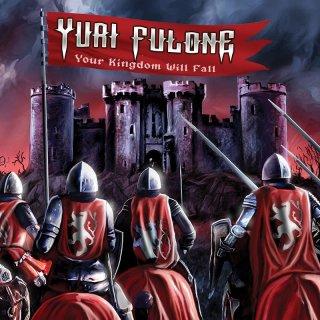 YURI FULONE- Your Kingdom Will Fall