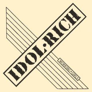 IDOL RICH- Working Girls CD +5 Bonustracks