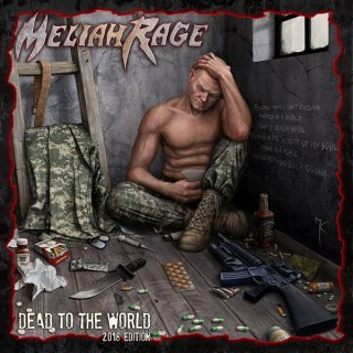 MELIAH RAGE- Dead To The World 2018 Edition +Bonustracks