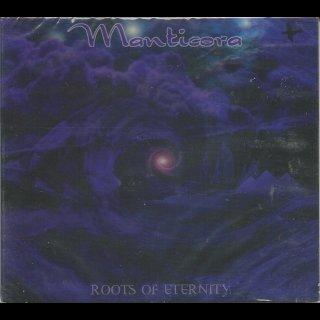 MANTICORA- Roots Of Eternity