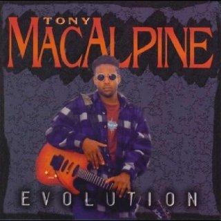 TONY MACALPINE- Evolution