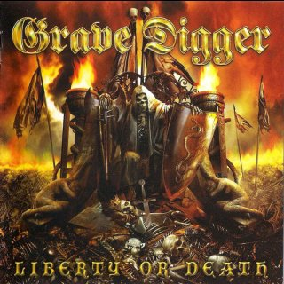 GRAVE DIGGER- Liberty Or Death