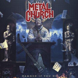 METAL CHURCH- Damned If You Do