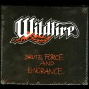 WILDFIRE- Brute Force And Ignorance LIM. DIGIPACK