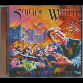 SUICIDE WATCH- Global Warning