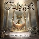 CHALLENGER- Turned To Dust
