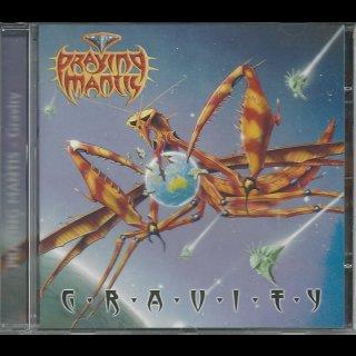 PRAYING MANTIS- Gravity
