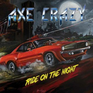 AXE CRAZY- Ride On The Night LIM. 200 BLACK VINYL