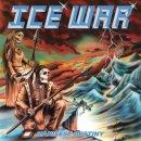 ICE WAR- Manifest Destiny LIM. 400 BLACK VINYL