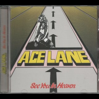 ACE LANE- See You In Heaven LIM.+NUMB. 500 CD