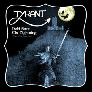 TYRANT- Hold Back The Lightning