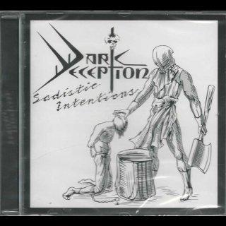 DARK DECEPTION- Sadistic Intentions LIM.500 CD