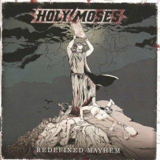 HOLY MOSES- Redefined Mayhem