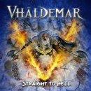 VHÄLDEMAR- Straight To Hell