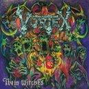 VORTEX- Them Witches