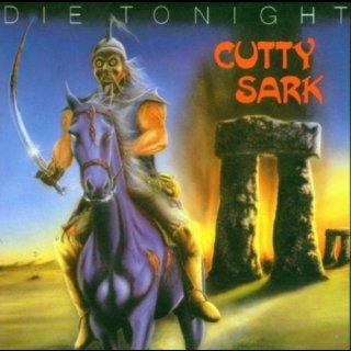 CUTTY SARK- Die Tonight LIM. BLACK VINYL +Bonustr.