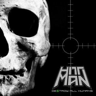 HITTMAN- Destroy All Humans LIM. BLACK VINYL