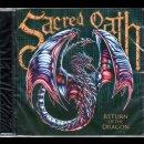 SACRED OATH- Return Of The Dragon US IMPORT CD