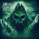 LIQUID STEEL- Mountains Of Madness