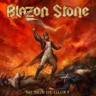 BLAZON STONE- No Sign Of Glory