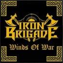 IRON BRIGADE- Winds Of War LIM.500 CD