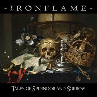 IRONFLAME- Tales Of Splendor And Sorrow