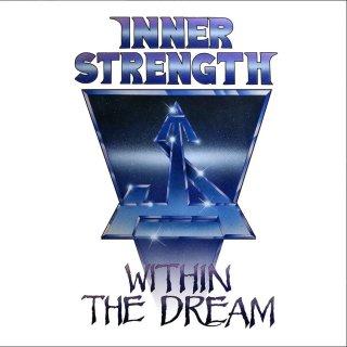 INNER STRENGTH- Within The Dream +Demo Bonustracks